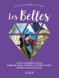 Fabienne Morel et Gilles Bizouenne - Les Belles - Les plus incroyables versions de Blanche-Neige, Cendrillon, et La Belle et la Bête racontées à travers le monde.