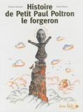 Fabienne Mounier et Daniel Hénon - Histoire de Petit Paul Poltron le forgeron.