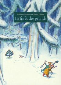 Fabienne Mounier et Daniel Hénon - La forêt des grands.