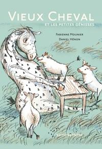 Fabienne Mounier et Daniel Hénon - Vieux Cheval et les petites génisses.