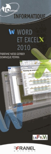 Fabienne Niess-Gerber et Dominique Perrin - World et Excel 2010.