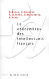 Fabienne Pavis et Christophe Gaubert - Le décembre des intellectuels français.
