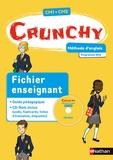 Fabienne Pétiard-Le Cocq et Sylvie Sagot - Méthode d'anglais CM1-CM2 Crunchy - Fichier enseignant. 1 Cédérom