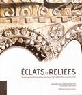 Fabienne Petiot et Hervé Bontemps - Eclats et reliefs - Dans la constellation de Cluny et des sites clunisiens.