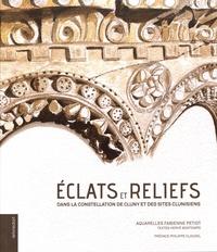 Eclats et reliefs - Dans la constellation de Cluny et des sites clunisiens.pdf