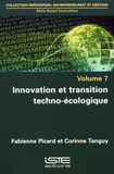 Fabienne Picard et Corinne Tanguy - Smart Innovation - Volume 7, Innovation et transition techno-écologique.