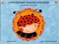 Fabienne Pierron et Laurence Van Gysel - L'anniversaire magique d'Edouard - Les aventures de Coccinella.
