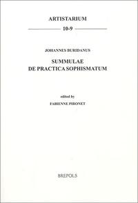 Fabienne Pironet - Summulae de Practica Sophismatum - Johannes Buridanus.