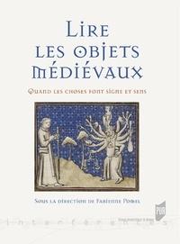 Accentsonline.fr Lire les objets médiévaux - Quand les choses font signe et sens Image