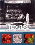 Fabienne Pouradier Duteil - Moinet - Au coeur de la confiserie vichyssoise.
