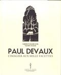 Fabienne Pouradier Duteil et Martine Chosson - Paul Devaux - L'imagier aux mille facettes.