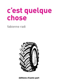 Fabienne Radi - C'est quelque chose.