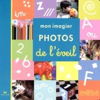 Fabienne Raick - Mon imagier photos de l'éveil.