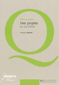 Fabienne Ramond - Des projets au quotidien - Adapter sa pédagogie.