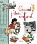Fabienne Reboul-Scherrer - Quand j'étais enfant.