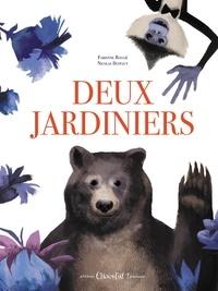 Fabienne Roulié et Nicolas Duffaut - Deux Jardiniers.