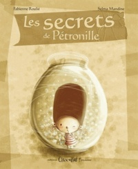Fabienne Roulié et Selma Mandine - Les secrets de Pétronille.
