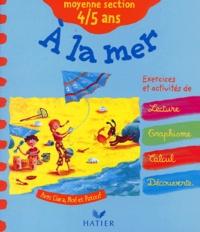 Fabienne Rousseau et Florence Doutremépuich - A la mer Moyenne section 4/5 ans.