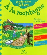 Fabienne Rousseau et Florence Doutremépuich - A la montagne grande section 5/6 ans.