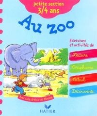 Fabienne Rousseau et Huguette Chauvet - Au zoo petite section 3/4 ans.