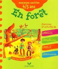 Fabienne Rousseau et Florence Doutremépuich - En forêt moyenne section 4/5 ans.
