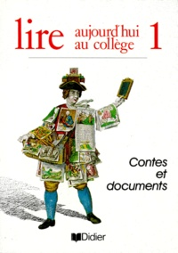 LIRE AUJOURDHUI AU COLLEGE. Tome 1, Contes et documents.pdf