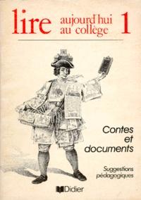 LIRE AUJOURDHUI AU COLLEGE. Tome 1, Contes et documents, Suggestions pédagogiques.pdf