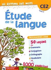 Fabienne Rubens et Céline Sourimant - Au rythme des mots Etude de la langue CE2 - Programmes 2008.