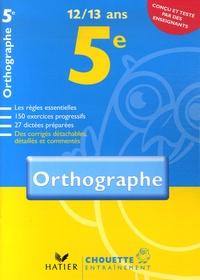Fabienne Sauve - Orthographe 5e - 12-13 Ans.