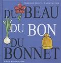 Fabienne Séguy et Yann Fastier - Du beau, du bon, du bonnet.