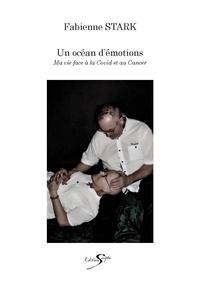 Fabienne Stark - UN OCÉAN D'ÉMOTIONS.