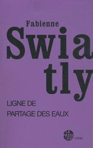 Fabienne Swiatly - Ligne de partage des eaux.