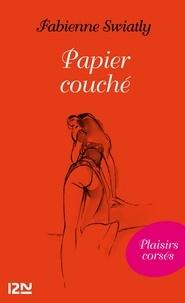 Fabienne Swiatly - Papier couché.