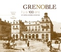 Fabienne Texier - Grenoble - Il y a 100 ans en cartes postales anciennes.