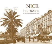 Fabienne Texier - Nice - Il y a 100 ans en cartes postales anciennes.