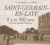 Fabienne Texier et Jacques Berlie - Saint-Germain-en-Laye - Il y a 100 ans en cartes postales anciennes.