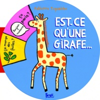 Fabienne Teyssèdre - Est-ce qu'une girafe....