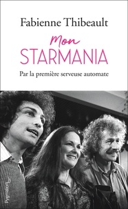 Fabienne Thibeault - Mon Starmania.