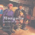 Fabienne Tisserand - Mongolie - Nomades et libres.