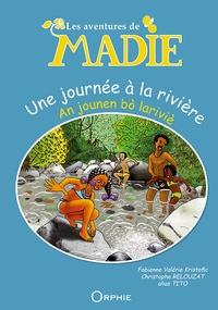 Fabienne Valérie Kristofic et Christophe Relouzat - Une journée à la rivière.