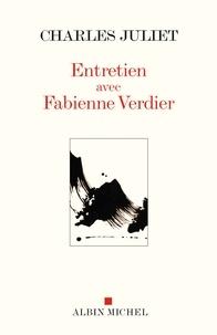 Fabienne Verdier et Charles Juliet - Entretien avec Fabienne Verdier.