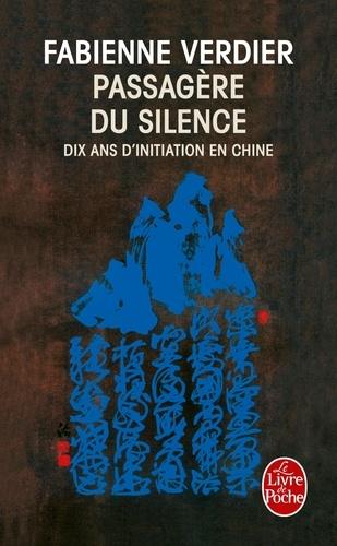 Fabienne Verdier - Passagère du silence.