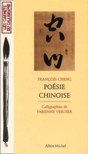 Fabienne Verdier et François Cheng - Poésie chinoise.