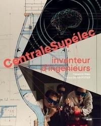 Fabienne Waks - CentraleSupélec - Inventeur d'ingénieurs.