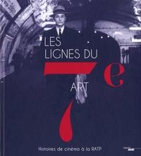 Les lignes du 7e art - Histoires du cinéma à la RATP.pdf