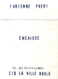 Fabienne Yvert - Encaisse.