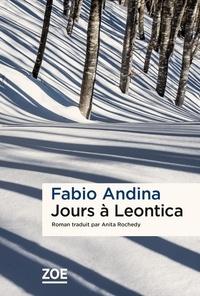 Fabio Andina - Jours à Leontica.
