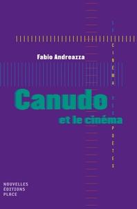 Fabio Andreazza - Canudo et le cinéma.