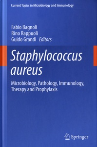 Goodtastepolice.fr Staphylococcus Areus - Microbiology, Pathology, Immunology, Therapy and Prophylaxis Image