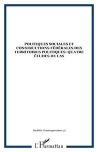 Fabio Bertozzi et Giuliano Bonoli - Sociétés contemporaines N° 51/2003 : Politiques sociales et constructions fédérales des territoires politiques : quatre études de cas.